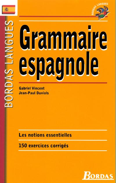 BORDAS LANGUES - GRAMMAIRE ESPAGNOLE