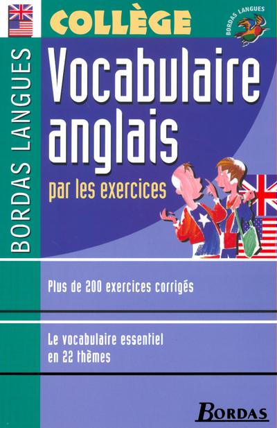 BORDAS LANGUES - VOCABULAIRE ANGLAIS PAR LES EXERCICES