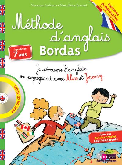 METHODE D'ANGLAIS BORDAS A PARTIR DE 7 ANS AVEC UNCD AUDIO