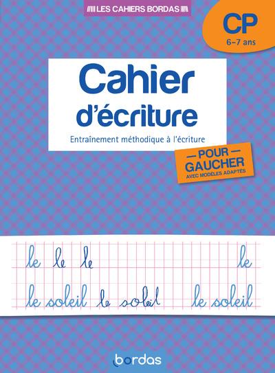 LES CAHIERS BORDAS - CAHIER D'ECRITURE POUR GAUCHER CP