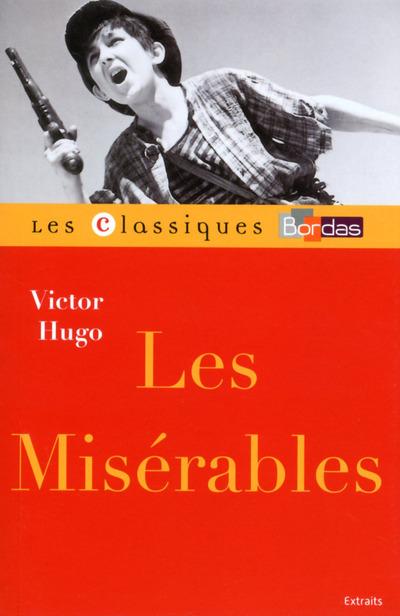 CLASSIQUES BORDAS - LES MISERABLES - HUGO