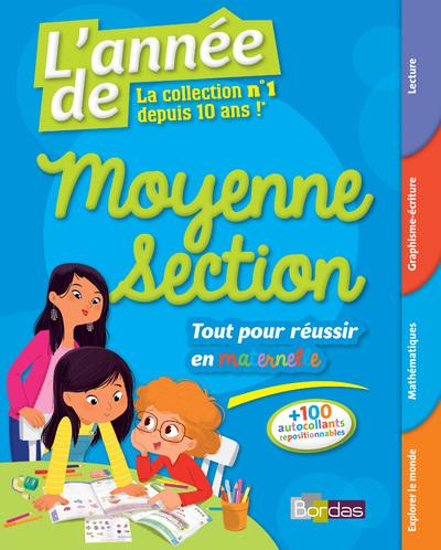 L'ANNEE DE MOYENNE SECTION - TOUT POUR REUSSIR EN MATERNELLE