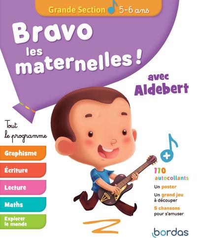 BRAVO LES MATERNELLES ! TOUT LE PROGRAMME - GRANDESECTION 5-6 ANS AVEC ALDEBERT