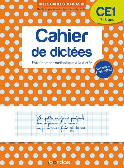 LES CAHIERS BORDAS - CAHIER DE DICTEES CE1