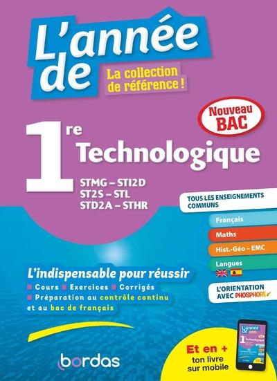 L'ANNEE DE 1RE TECHNOLOGIQUE STMG-STI2D-ST2S-STL-STD2A-STHR