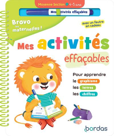 BRAVO LES MATERNELLES - MES ACTIVITES EFFACABLES -MOYENNE SECTION