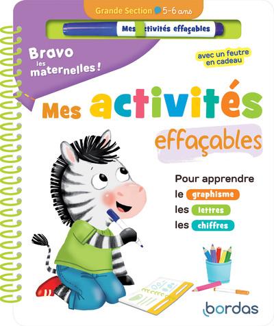 BRAVO LES MATERNELLES - MES ACTIVITES EFFACABLES -GRANDE SECTION