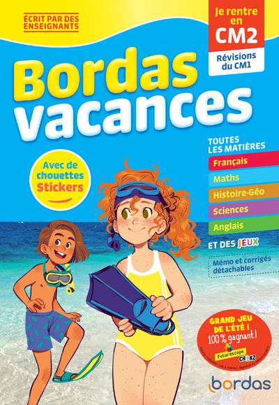 BORDAS VACANCES - JE RENTRE EN CM2
