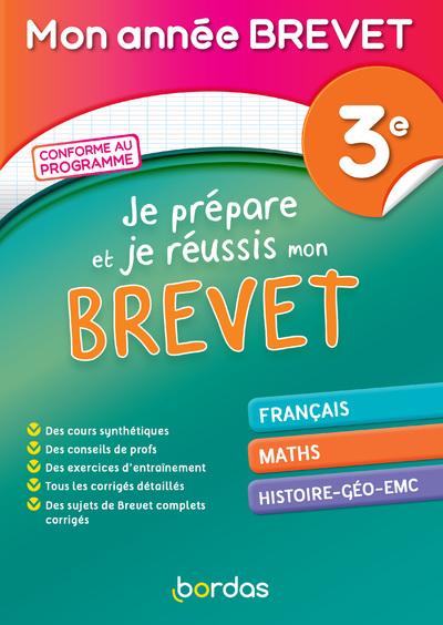 MON ANNEE BREVET - JE PREPARE ET REUSSIS MON BREVET 3E
