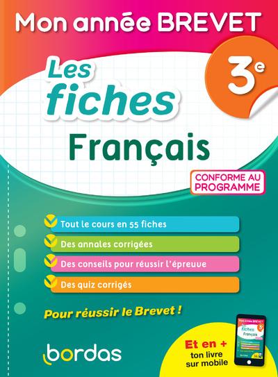 MON ANNEE BREVET - LES FICHES FRANCAIS 3E