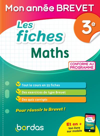 MON ANNEE BREVET - LES FICHES MATHS 3E