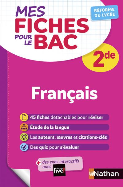 MES FICHES POUR LE BAC - FRANCAIS 2DE