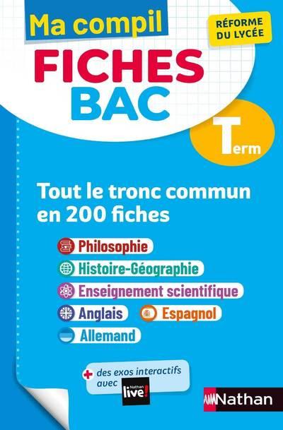 MA COMPIL FICHES BAC TERMINALE - TOUT LE TRONC COMMUN EN 200 FICHES