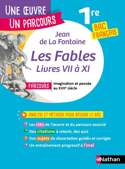 LES FABLES - JEAN DE LA FONTAINE - LIVRES VII A XI