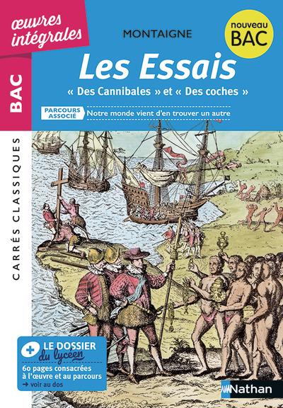 """LES ESSAIS """"DES CANNIBALES"""" """"DES COCHES"""" - MONTAIGNE"""