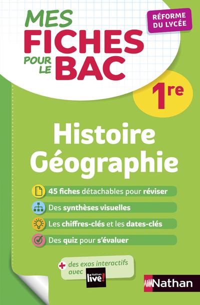 MES FICHES POUR LE BAC 1RE HISTOIRE GEOGRAPHIE