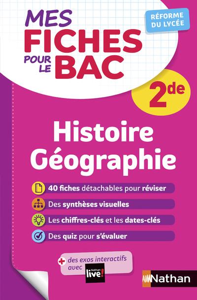 MES FICHES POUR LE BAC HISTOIRE GEOGRAPHIE 2DE