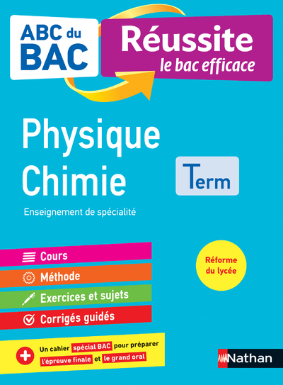 ABC DU BAC REUSSITE PHYSIQUE-CHIMIE TERMINALE