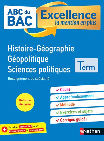 ABC DU BAC EXCELLENCE HISTOIRE-GEOGRAPHIE GEOPOLITIQUE, SCIENCES POLITIQUES TERM