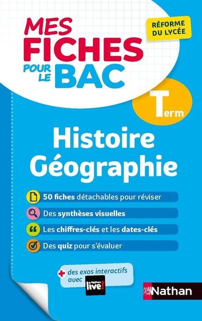 MES FICHES POUR LE BAC HISTOIRE GEOGRAPHIE TERM