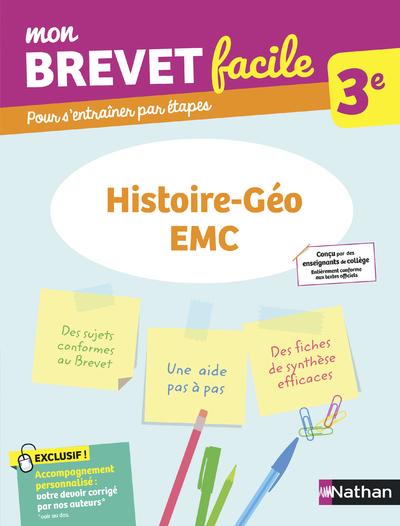 MON BREVET FACILE - HISTOIRE-GEO / EMC 3E