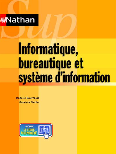 INFORMATIQUE, BUREAUTIQUE ET SYSTEME D'INFORMATIONNATHAN SUP