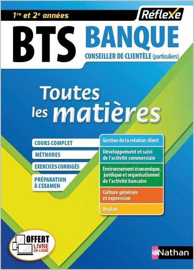 BTS BANQUE OPTION CONSEILLER DE CLIENTELE PARTICULIERS (TOUTES LES MATIERES - REFLEXE N°18) - 2018