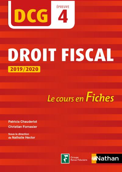 DROIT FISCAL 2019/2020 - DCG - EPREUVE 4 - LE COURS EN FICHES - 2019