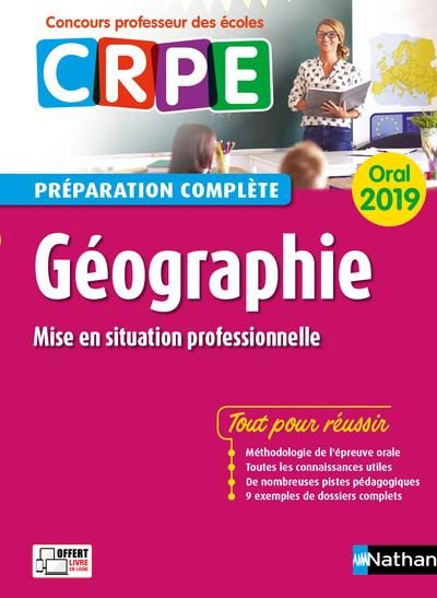 GEOGRAPHIE - ORAL 2019 - PREPARATION COMPLETE (CONCOURS PROFESSEUR DES ECOLES) - 2019