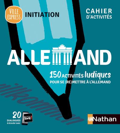 ALLEMAND - CAHIER D'ACTIVITES - INITIATION (VOIE EXPRESS) - 2019