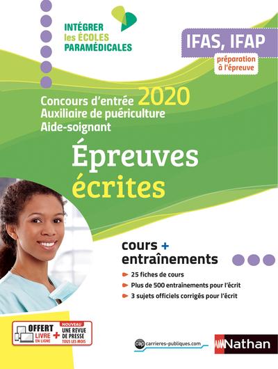 IFAS/IFAP CONCOURS D'ENTREE 2020-AUXILIAIRE PUERICULTURE AIDE-SOIGNANT EPREUVES ECRITES (IEPM)- 2020