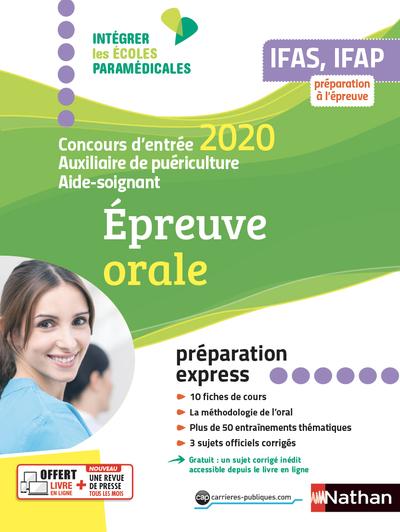 CONCOURS AIDE-SOIGNANT AUXILIAIRE DE PUERICULTURE - REUSSIR L'ORAL 2020 (IEPM) - 2020