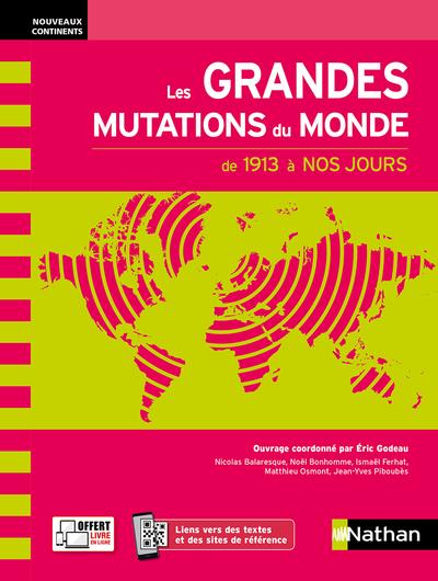 LES GRANDES MUTATIONS DU MONDE AU XXE SIECLE (NOUVEAUX CONTINENTS) 2021