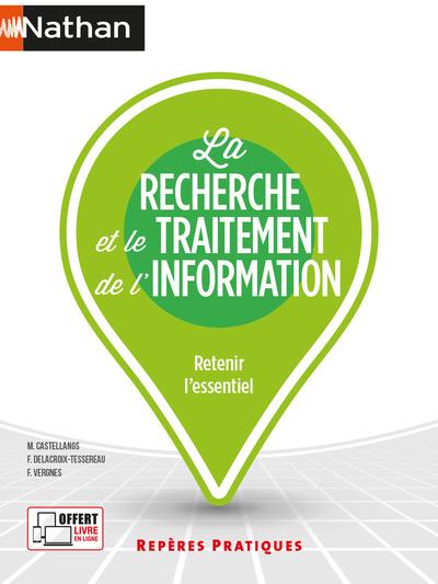 LA RECHERCHE ET LE TRAITEMENT DE L'INFORMATION - REPERES PRATIQUES - NUMERO 25 - 2021