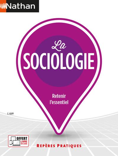 LA SOCIOLOGIE - REPERES PRATIQUES - NUMERO 47 - 2021