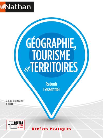GEOGRAPHIE, TOURISME ET TERRITOIRES - REPERES PRATIQUES N° 32 - 2021