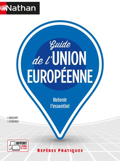GUIDE DE L'UNION EUROPEENNE - REPERES PRATIQUES N°23 2021