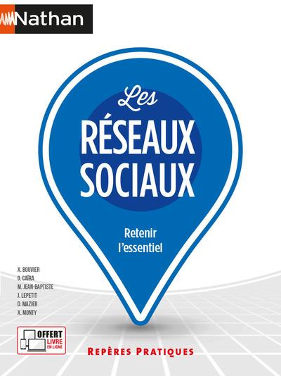 LES RESEAUX SOCIAUX (REPERES PRATIQUES N°34) 2021