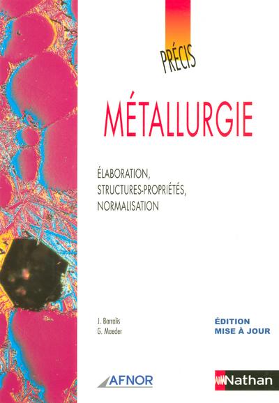 PRECIS DE METALLURGIE  AFNOR-NATHAN LIVRE DE L'ELEVE