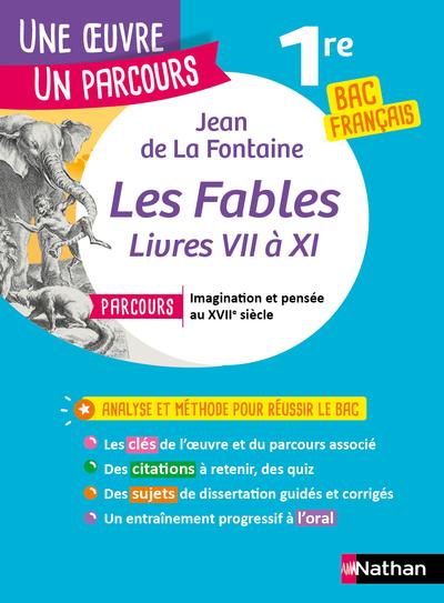 LES FABLES, LIVRES VII A XI