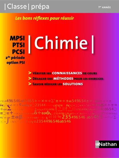 CHIMIE - MPSI / PTSI / PCSI 2DE PERIODE OPTION PSICLASSE PREPA LIVRE
