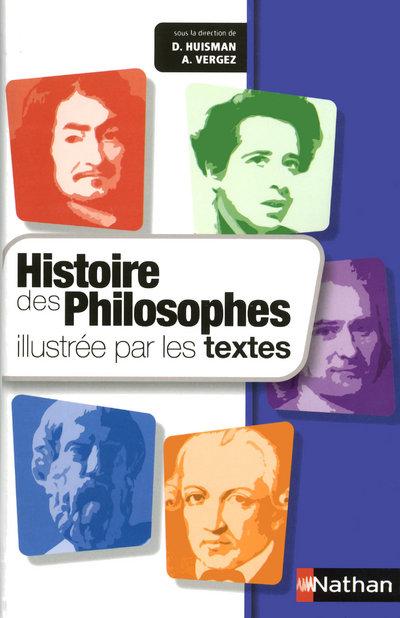 HISTOIRE DES PHILOSOPHES ILLUSTREE PAR LES TEXTES