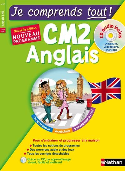 JE COMPRENDS TOUT ! ANGLAIS CM2 + CD AUDIO