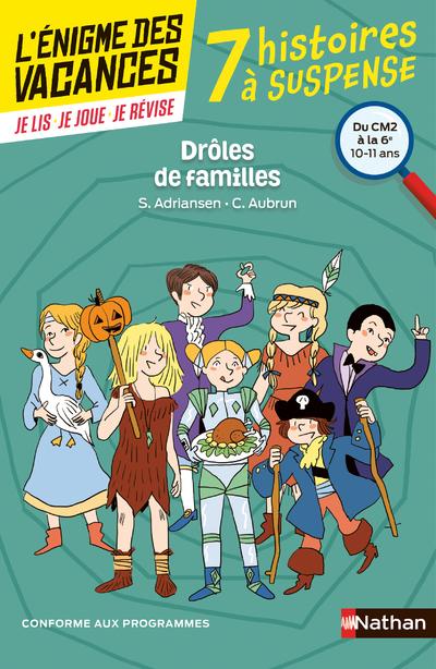 L'ENIGME DES VACANCES DU CM2 A LA 6E DROLES DE FAMILLES !
