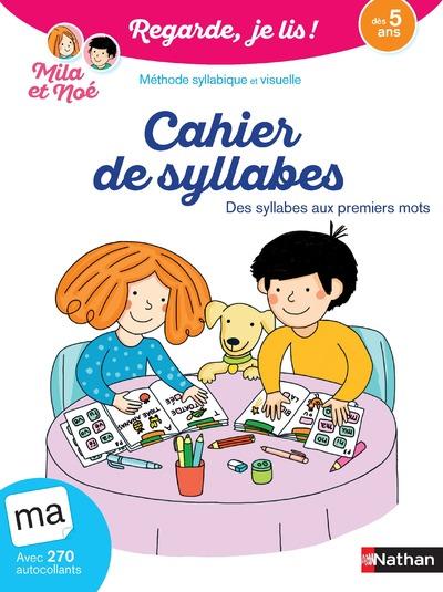 CAHIER DE SYLLABES DES 5 ANS - REGARDE, JE LIS !