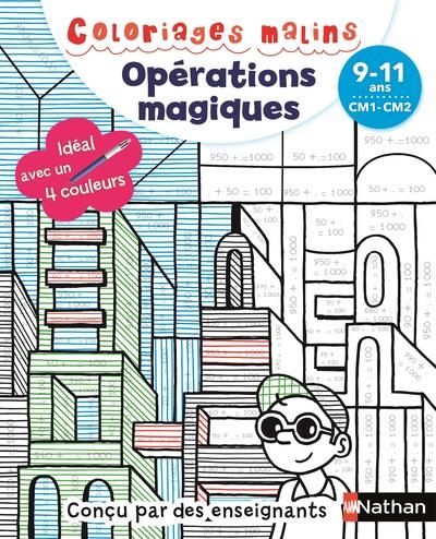 COLORIAGES MALINS - OPERATIONS MAGIQUES CM1-CM2