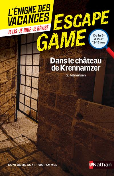 ENIGME DES VACANCES ESCAPE GAME 5E-4E - DANS LE CHATEAU DE KRENNAMZER