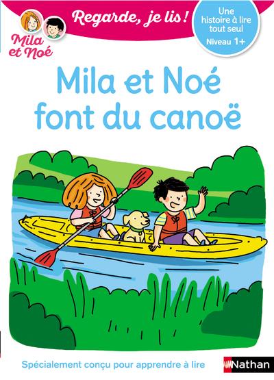 UNE HISTOIRE A LIRE TOUT SEUL - MILA ET NOE FONT DU CANOE