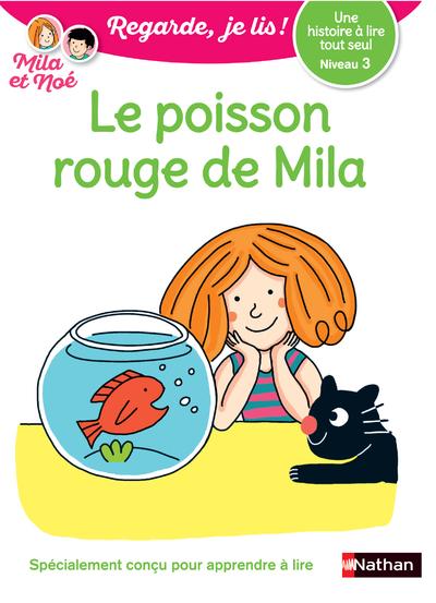 UNE HISTOIRE A LIRE TOUT SEUL : LE POISSON ROUGE -NIVEAU 3