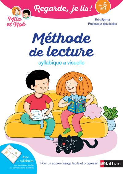 METHODE DE LECTURE - SYLLABIQUE ET VISUELLE